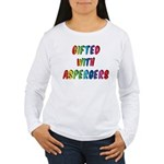 Gifted with Aspergers Women's Long Sleeve Shirt