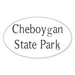 Cheboygan State Park Sticker (Oval)