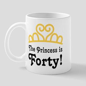 Princess Is Forty Mug