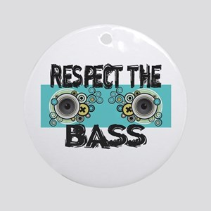 Respect The Bass Ornament (Round)