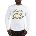 Wombat Long Sleeve T-Shirt
