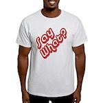 Say What? Light T-Shirt
