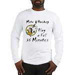 36 Minutes Long Sleeve T-Shirt