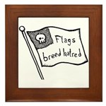 Flags Breed Hatred Framed Tile