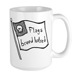 Flags Breed Hatred Large Mug
