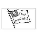 Flags Breed Hatred Sticker (Rectangle)