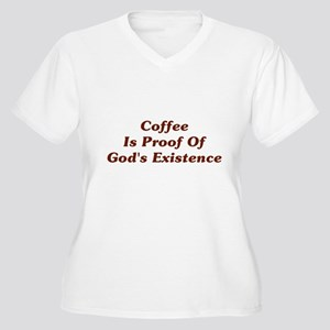 Coffee Is Proof Of God Women's Plus Size V-Neck T-