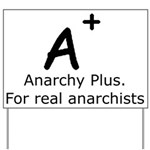 Anarchy Plus Yard Sign