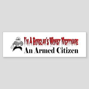 Burglar's Worst Nighmare Sticker (Bumper)
