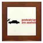 Pedestrains Are Assholes Framed Tile