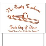 Rusty Trombone Yard Sign
