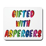 Gifted with Aspergers Mousepad
