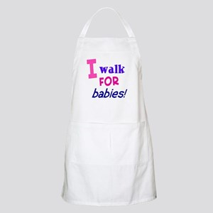 I walk for babies Apron