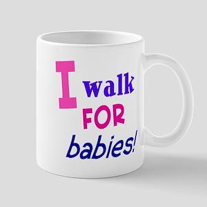 I walk for babies Mug