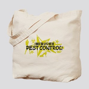 I ROCK THE S#%! - PEST CONTROL Tote Bag