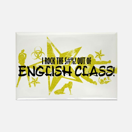 I ROCK THE S#%! - ENGLISH CLASS Rectangle Magnet