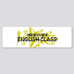I ROCK THE S#%! - ENGLISH CLASS Sticker (Bumper)