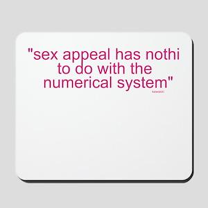 Sex appeal Mousepad
