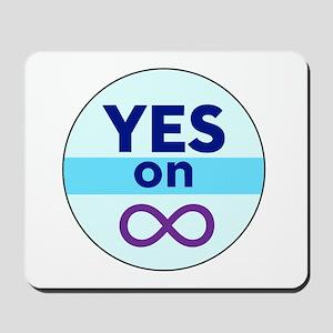 Yes On Infinity Mousepad