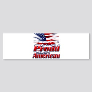 Southern and Proud to be an American Sticker (Bump