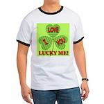 I Love You Lucky Me Ringer T