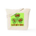 I Love You Lucky Me Tote Bag