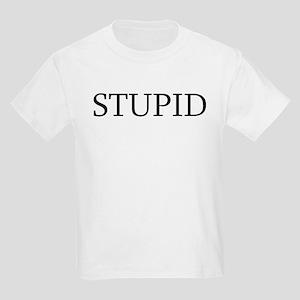 Stupid Kids Light T-Shirt