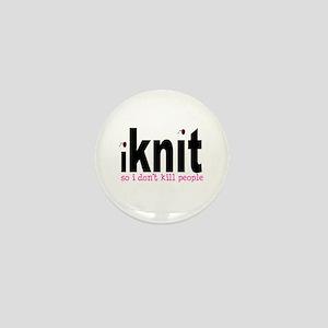 i knit so idon't kill people Mini Button