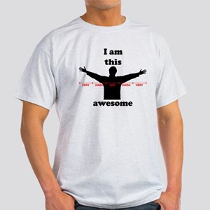 I Am This Awesome Light T-Shirt