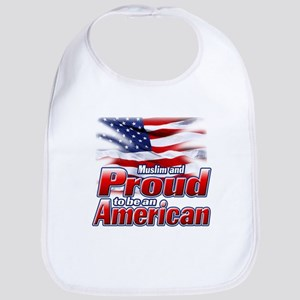 Muslim and Proud to be an American Bib