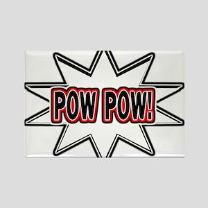Pow Pow Rectangle Magnet
