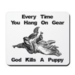 Don't Hangdog! Mousepad