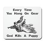 Don't Hangdog! Mousepad