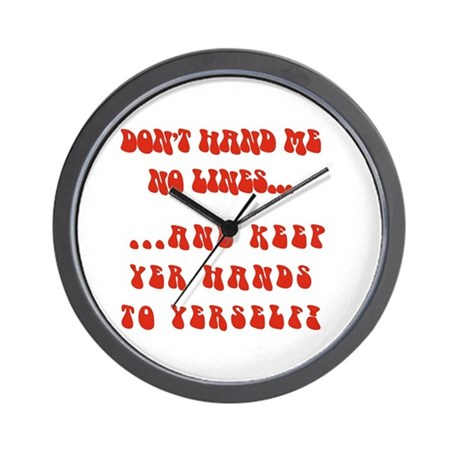 Hands To Yerself Wall Clock