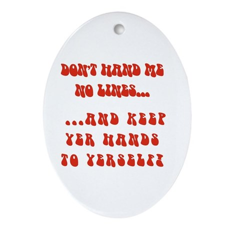 Hands To Yerself Oval Ornament