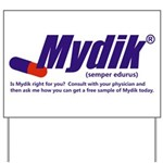 Mydik Yard Sign