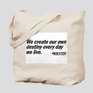 We Create Our Own Destiny Tote Bag