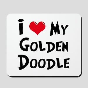 I Love My Golden Doodle Mousepad
