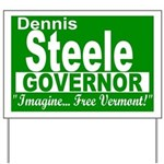 Dennis Steele for Vermont governor Yard Sign
