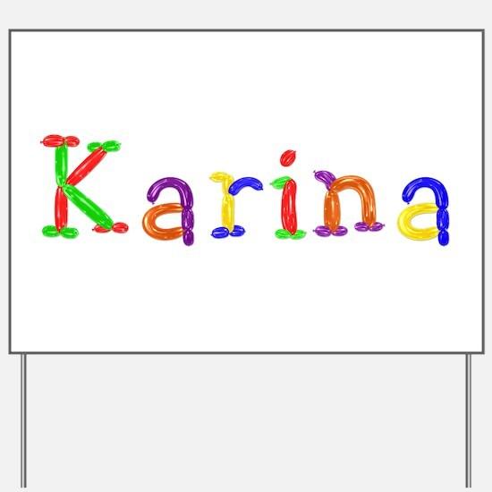 Karina Balloons Yard Sign