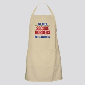 SECURE BORDERS NOT LAWSUITS Apron
