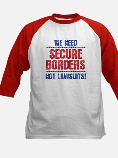 SECURE BORDERS NOT LAWSUITS Kids Baseball Jersey