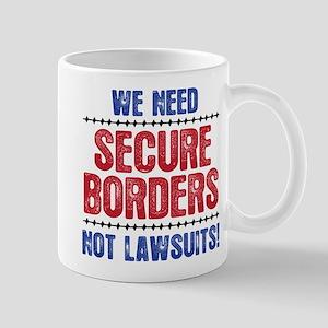 SECURE BORDERS NOT LAWSUITS Mug
