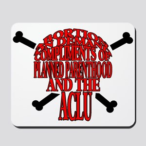 ABORTION ON DEMAND Mousepad