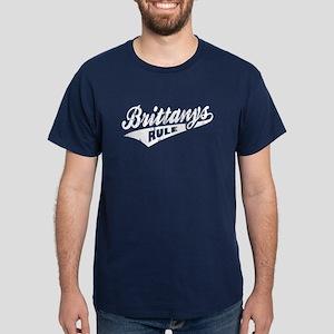 Brittanys Rule Dark T-Shirt