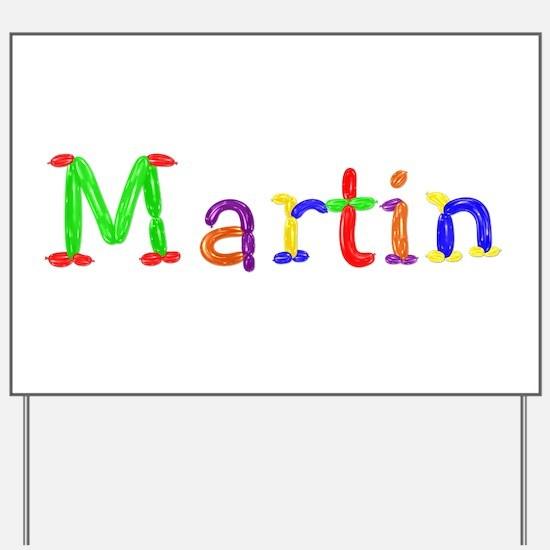 Martin Balloons Yard Sign