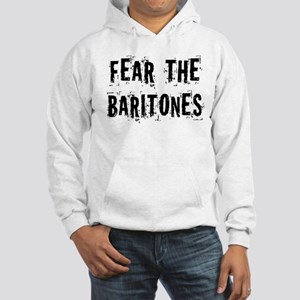 Fear The Baritones Hooded Sweatshirt