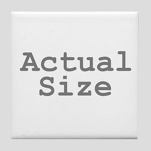 Actual Size Tile Coaster