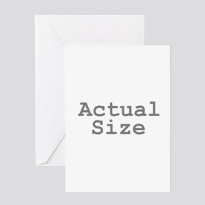 Actual Size Greeting Card