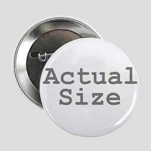 """Actual Size 2.25"""" Button"""